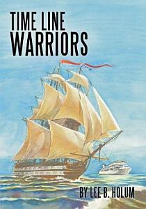 Time Line Warriors Book