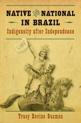 Native And National In Brazil Book PDF