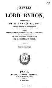 Oeuvres ¬de lord Byron: Don Juan. Beppo. Le vampire. Lettre à J. Murray. Discours parlementaires. Correspondance de Lord Byron, Volume6