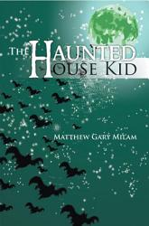 The Haunted House Kid Book PDF