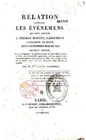 Relation concernant les événements qui sont arrivés au sieur Martin, laboureur à Gallardon, en Beauce, dans les premiers mois de 1816