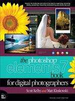 The Photoshop Elements 7 Book for Digital Photographers PDF
