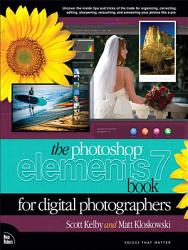 The Photoshop Elements 7 Book For Digital Photographers Book PDF