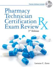 Pharmacy Technician Certification Exam Review: Edition 3