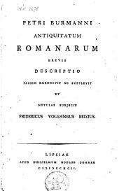 Antiquitatum romanarum brevis descripto...