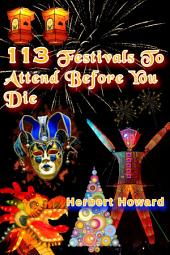 113 Festivals To Attend Before You Die