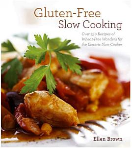 Gluten Free Slow Cooking Book