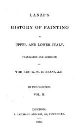 History of Painting in Upper and Lower Italy, 2: In Two Volumes