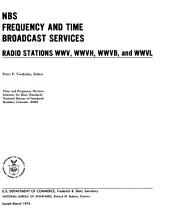 NBS Frequency and Time Broadcast Services: Radio Stations WWV, WWVH, WWVB, and WWVL