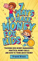 7 Ways To Make Money For Kids PDF
