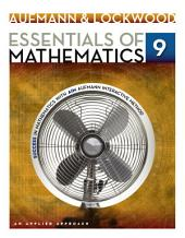 Essentials of Mathematics: An Applied Approach: Edition 9