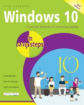 Windows 10 in easy steps, 2nd Edition: Covers the Windows 10 Anniversary Update