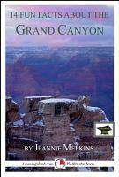 14 Fun Facts About the Grand Canyon  A 15 Minute Book PDF