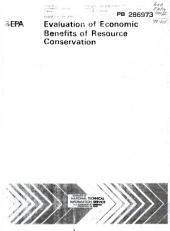 Evaluation of economic benefits of resource conservation: Volume 1