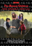 The Boxcar Children   Spooky Special Book