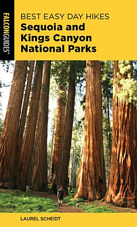 Best Easy Day Hikes Sequoia and Kings Canyon National Parks PDF