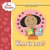 What is Love: Examples of love and selflessness
