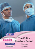 The Police Doctor S Secret