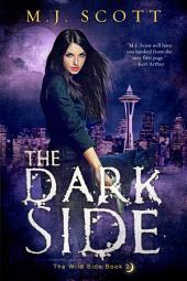 The Dark Side: The Wild Side Book 2