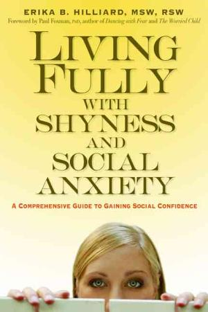 Living Fully with Shyness and Social Anxiety