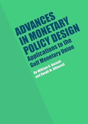 Advances in Monetary Policy Design PDF