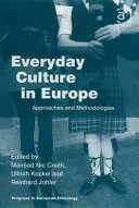 Everyday Culture in Europe