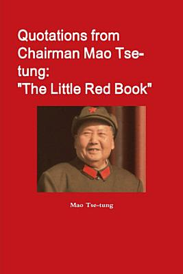 Quotations from Chairman Mao Tse tung   The Little Red Book  PDF