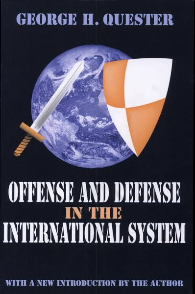 Download Offense and Defense in the International System Book