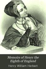 Memoirs of Henry the Eighth of England