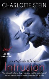 Intrusion: An Under the Skin Novel
