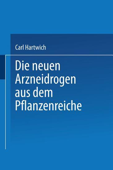 Die Neuen Arzneidrogen aus dem Pflanzenreiche PDF