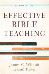 Effective Bible Teaching: Edition 2