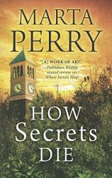 How Secrets Die House Of Secrets Book 3  Book PDF