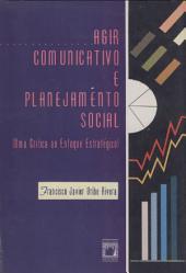 Agir comunicativo e planejamento social: uma crítica ao enfoque estratégico