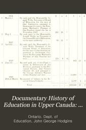 Documentary History of Education in Upper Canada: 1836-1840