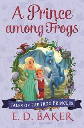 A Prince among Frogs