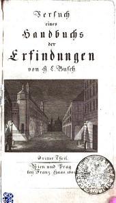 Versuch eines Handbuchs der Erfindungen: Dritter Theil
