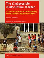 The  Im possible Multicultural Teacher PDF