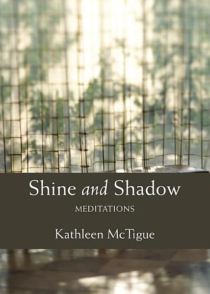 Download Shine and Shadow Book