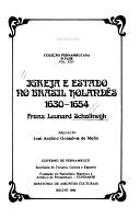 Igreja e estado no Brasil holand  s  1630 1654 PDF