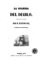 La Guarida del diablo: novela escrita en frances