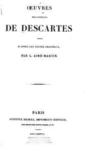 Oeuvres philosophiques: publiées d'après les textes originaux