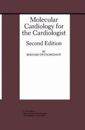 Molecular Cardiology for the Cardiologist: Edition 2