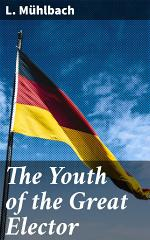The Youth of the Great Elector