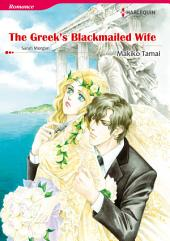 The Greek's Blackmailed Wife: Harlequin Comics