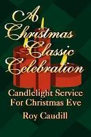 A Christmas Classic Celebration PDF