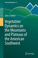 Vegetation Dynamics on the Mountains and Plateaus of the American Southwest PDF