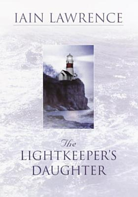 The Lightkeeper s Daughter