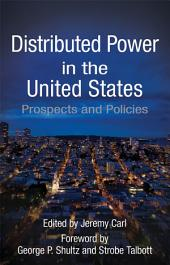 Distributed Power in the United States: Prospects and Policies