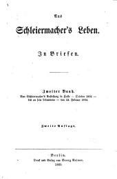 Aus Schleiermacher's Leben: In Briefen, Band 2